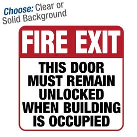 8in. Permanent Sticker-Fire Exit Door Must Remain Unlocked