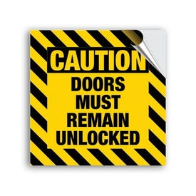 8in. High Intensity Caution Sticker- Notice Doors Must